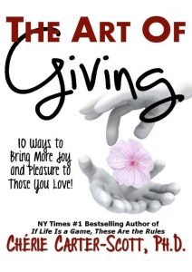 The Art of Giving: 10 Truths to Bring More Joy and Pleasure to Those You Love e-Book