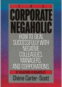 The Corporate Negaholic