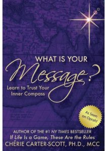 What is your message? Learn to Trust Your Inner Compass